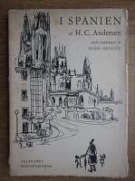 Anticariat: Hans Christian Andersen - I Spanien
