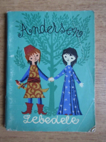 Anticariat: Hans Christian Andersen - Lebedele