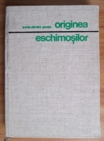 Anticariat: Hans-Georg Bandi - Originea eschimosilor