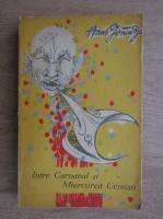 Hans Grundig - Intre carnaval si miercurea cenusii