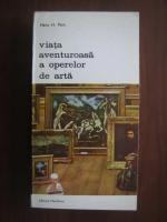 Hans H. Pars - Viata aventuroasa a operelor de arta
