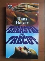 Anticariat: Hans Holzer - Fereastra spre trecut