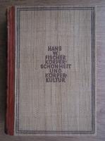 Hans W. Fischer - Korper Schonheit und korper kultur (1928)