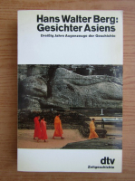 Anticariat: Hans Walter Berg - Gesichter Asiens