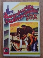 Anticariat: Hans Warrem - Aventurile submarinului Dox. Epava misterioasa (volumul 10)