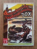 Anticariat: Hans Warrem - Aventurile submarinului Dox. Satul groazei (volumul 15)