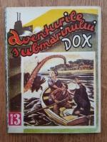 Anticariat: Hans Warrem - Aventurile submarinului Dox. Taina chinezului (volumul 13)