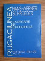 Anticariat: Hans-Werner Schroeder - Rugaciunea. Exersare si experienta