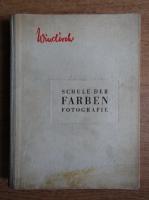 Hans Windisch - Schule der farben. Fotografie (1941)