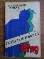 Anticariat: Haralamb Zinca - Ochii doctorului King
