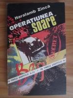 Haralamb Zinca - Operatiunea soare. Pe urmele agentului B-39