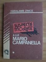 Anticariat: Haralamb Zinca - Suspecta moarte a lui Mario Campanella