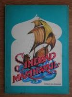 Anticariat: Haralambie Gramescu - Cele sapte calatorii ale lui Sindbad marinarul (ilustratii de Petre Vulcanescu)
