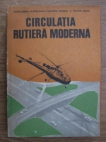 Anticariat: Haralambie Vlasceanu, Valeriu Buzea, Victor Beda - Circulatia rutiera moderna
