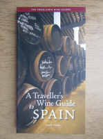 Anticariat: Harold Heckle - A traveller's wine guide to Spain