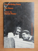 Anticariat: Harold Pinter - The birthday party and the room