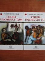 Harriet Beecher Stowe - Coliba unchiului Tom (2 volume)