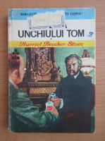 Harriet Beecher Stowe - Coliba unchiului Tom (volumul 1)