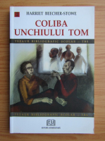 Harriet Beecher Stowe - Coliba unchiului Tom (volumul 2)