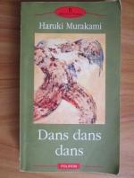 Anticariat: Haruki Murakami - Dans dans dans