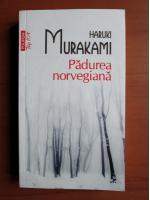 Haruki Murakami - Padurea norvegiana (Top 10+)
