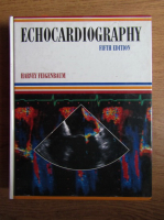 Anticariat: Harvey Feigenbaum - Echocardiography