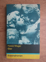 Anticariat: Hasso Mager - Gier