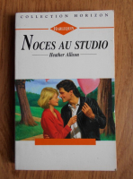 Anticariat: Heather Allison - Noces au studio