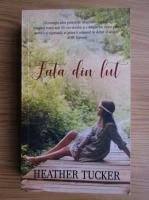 Heather Tucker - Fata din lut