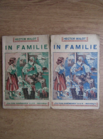 Anticariat: Hector Malot - In familie (2 volume, 1940)