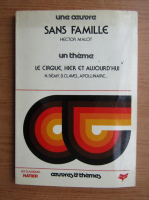 Anticariat: Hector Malot - Sans famille