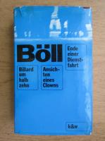 Anticariat: Heinrich Boll - Billard um halb zehn Ansichten eines Clowns Ende Einer Dienstfahrt