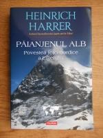 Anticariat: Heinrich Harrer - Paianjenul alb. Povestea fetei nordice a Eigerului