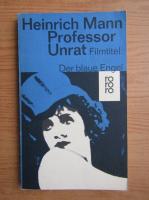 Anticariat: Heinrich Mann - Professor Unrat