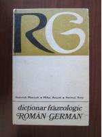 Heinrich Mantsch - Dictionar frazeologic Roman-German