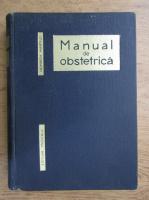 Anticariat: Heinrich Martius - Manual de obstetrica (1966)