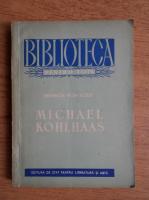 Anticariat: Heinrich von Kleist - Michael Kohlhaas