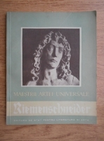 Heinz Stanescu - Tilman Riemenschneider. Maestrii artei universale
