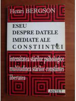 Henri Bergson - Eseu despre datele imediate ale constiintei