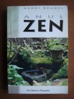 Anticariat: Henri Brunel - Anul Zen