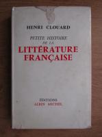 Anticariat: Henri Clouard - Litterature Francaise