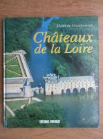 Anticariat: Henri de Grandmaison - Chateaux de la Loire