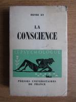 Anticariat: Henri Ey - La conscience