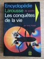 Anticariat: Henri Friedel - Les conquetes de la vie