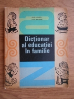 Anticariat: Henri Joubrel - Dictionar al educatiei in familie
