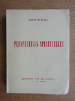 Anticariat: Henri Marduel - Perspectives spirituelles