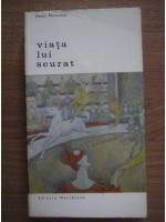 Henri Perruchot - Viata lui Seurat