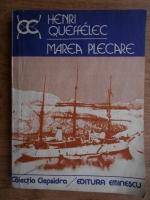 Anticariat: Henri Queffelec - Marea Plecare