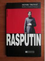 Henri Troyat - Rasputin
