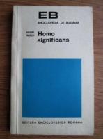 Anticariat: Henri Wald - Homo significans
